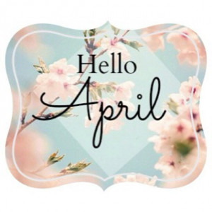 ... April Shower, Hello April, Love Quotes, May Flowers, Blossoms