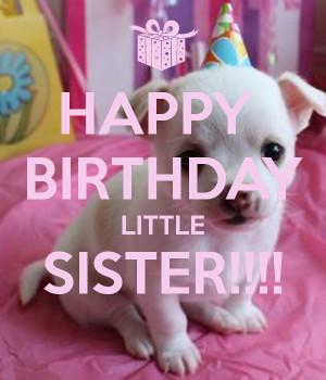 ... birthday my little my little sister happy happy birthday little sister