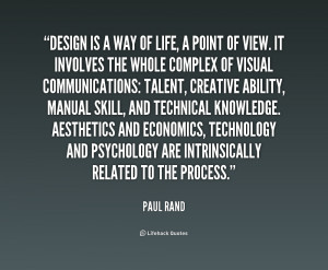 quote-Paul-Rand-design-is-a-way-of-life-a-212228.png