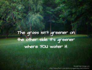 Grass isn't greener...