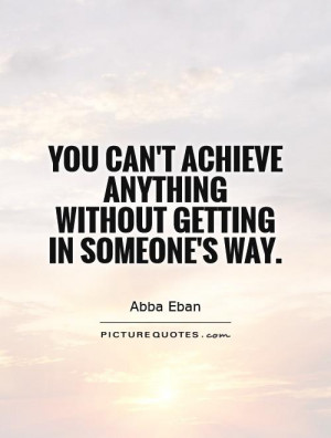 You Can Achieve Anything Quotes