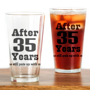 ... Kitchen & Entertaining > 35th Anniversary Funny Quote Drinking Glass