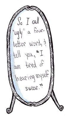 ... tell you, 'I am tired of hearing myself swear.'