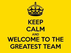 keep-calm-and-welcome-to-the-greatest-team-1.png