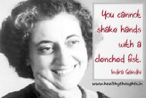 Indira Gandhi Quote For Friendship Love And Peace