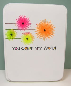 You Are My World Quotes Cool The Crooked Stamper You Color My World ...