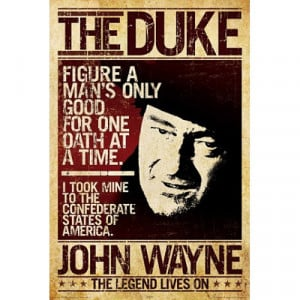 Details about John Wayne The Duke Oath Quote POSTER True Grit 24x36