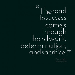 Quotes About Determination and Hard Work