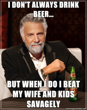 Dos Equis Guy- Stay thirsty my friends...