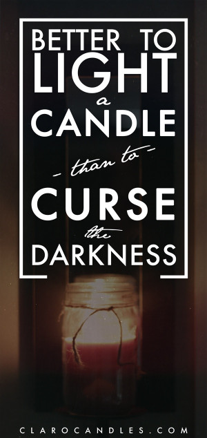 CLARO: burn a candle, bring light to social injustice.