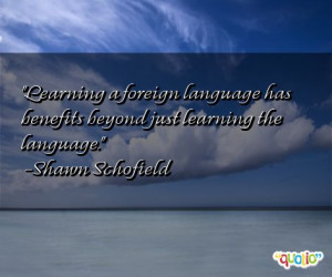foreign language has benefits beyond just learning the language ...