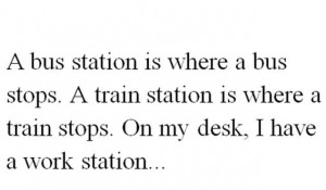 Train, Bus and Workstation!!!