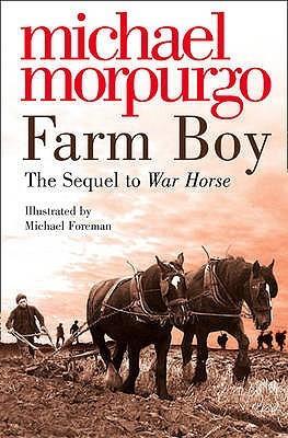 "Start by marking ""Farm Boy (War Horse, #2)"" as Want to Read:"