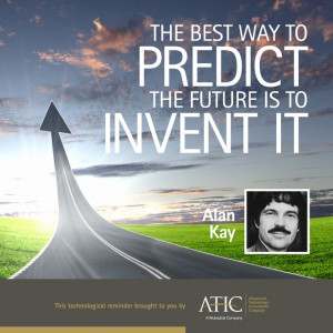 "... way to predict the future is to invent it."" - Alan Kay #Tech #Quotes"