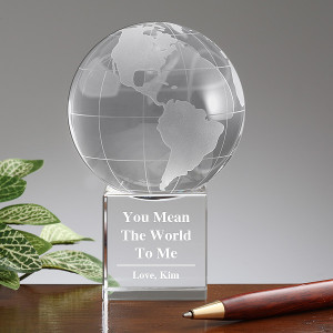 You Mean The World To Me© Personalized Globe