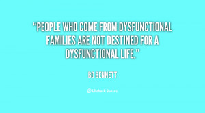 ... dysfunctional families are not destined for a dysfunctional life