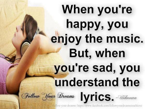 Be happy enjoy the music