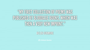 My first collection of poems was published by Bloodaxe Books, which ...