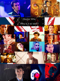 Why is Doctor Who so sad!? by ugliesgirl