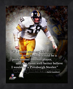 Framed Jack Lambert Pittsburgh Steelers Pro Quotes
