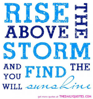 rise-above-the-storm-life-quotes-sayings-pictures.jpg