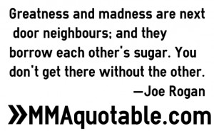 Motivational / Inspirational sayings from Joe Rogan