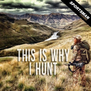This is why I hunt