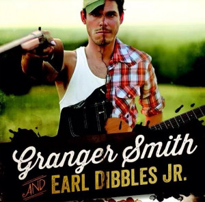Granger Smith Earl Dibbles Jr