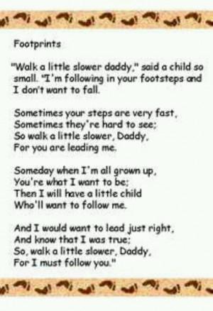 Walk a little slower Daddy.