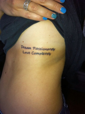 Dream Quotes Tattoos Tattoo quotes