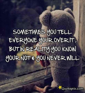 Sad Teddy Bear Quotes Download this quote posted by