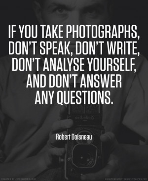 21 Quotes by Photographers on Photography