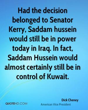 dick-cheney-dick-cheney-had-the-decision-belonged-to-senator-kerry.jpg