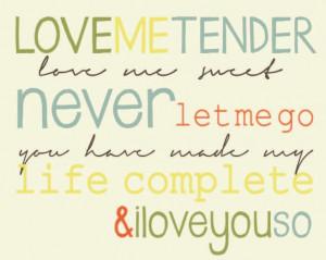 Love me Tender Print -Digital-