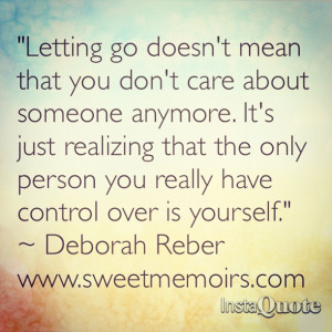 Quote about Letting Go by Sweet Memoirs