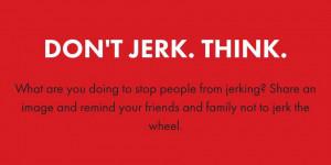 South Dakota Yanks 'Don't Jerk and Drive' Ad Campaign