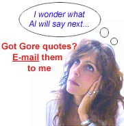 If you have good Al Gore quotations, send them along.