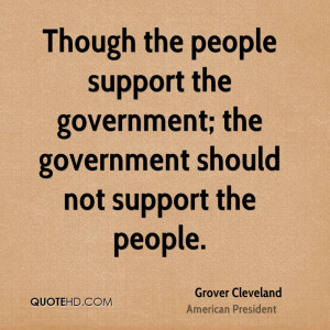 the people support the government; the government should not support ...