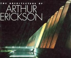 Arthur Erickson Quotes