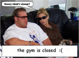 Jay Cutler when the gym is closed