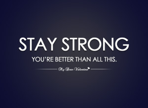 pin stay strong quotes stay strong quotes hd wallpaper 14