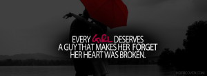 Every Girl Deserves A Guy,girls quotes FB Cover photo