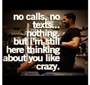 Rapper drake quotes sayings i am thinking about you