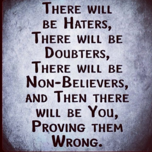 ... up #quote #motivation #determination #believe #haters #provethemwrong