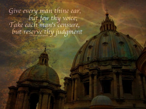 Reserve Thy Judgment - Shakespeare Quote - Shakespeare's Dreams ...
