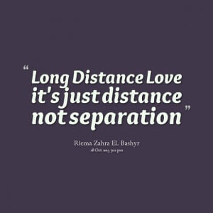 Quotes Picture: long distance love it's just distance not separation