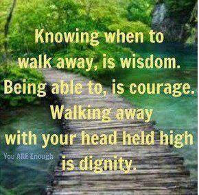 Knowing when to walk away...