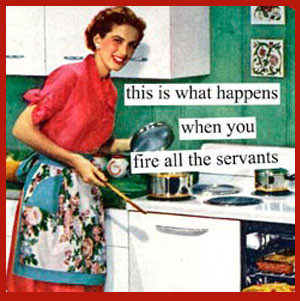 ... the servants funny quotes housekeeping clean house Clean Funny Sayings