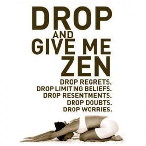 give me zen - yoga quote