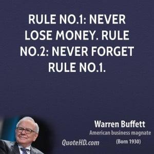 warren-buffett-warren-buffett-rule-no1-never-lose-money-rule-no2-never ...
